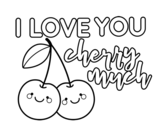 Dibuix de I love you cherry much per pintar